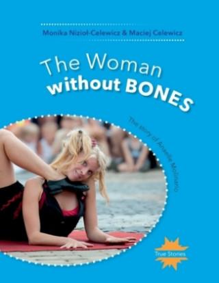 Carte The Woman without Bones Monika Niziol-Celewicz