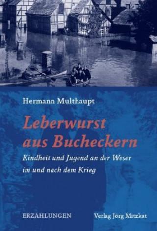 Kniha Leberwurst aus Bucheckern Hermann Multhaupt