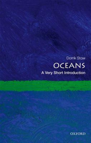 Carte Oceans: A Very Short Introduction Dorrik Stow
