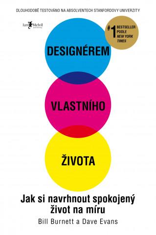 Designérem vlastního života