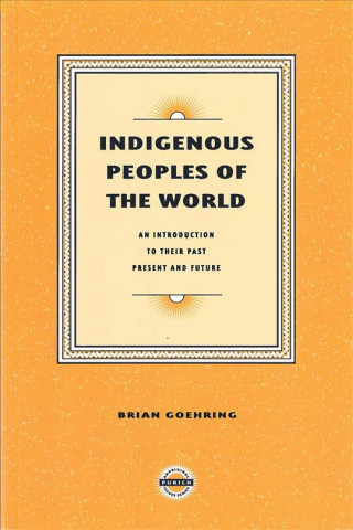 INDIGENOUS PEOPLES OF THE WORL