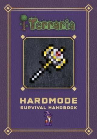 Terraria: Hardmode Survival Handbook