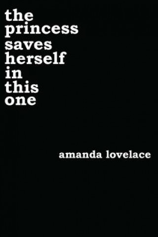 Carte princess saves herself in this one Amanda Lovelace