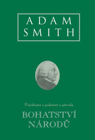 Kniha Bohatství národů Adam Smith