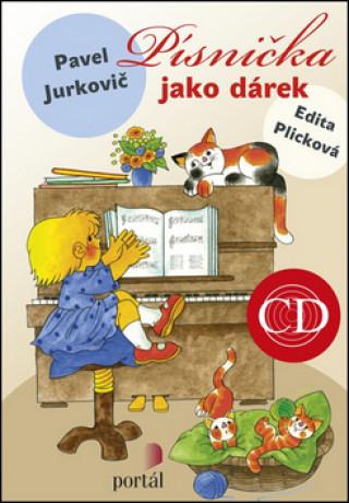 Písnička jako dárek + CD Jurkovič, Pavel