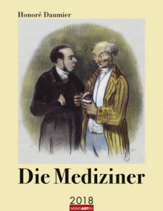 Honoré Daumier Die Mediziner - Kalender 2018