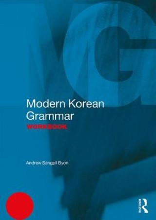 Carte Modern Korean Grammar Workbook BYON