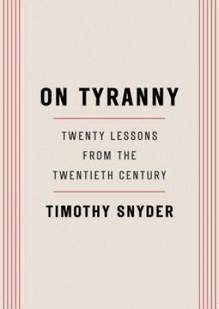 Carte On Tyranny Timothy Snyder