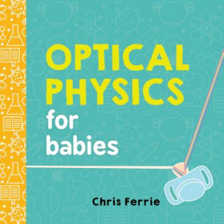 Carte Optical Physics for Babies Chris Ferrie