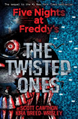 Könyv Five Nights at Freddy's: The Twisted Ones Scott Cawthon