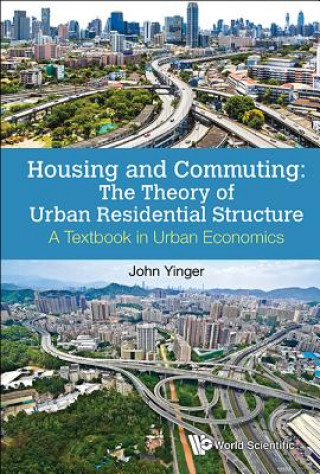 HOUSING & COMMUTING THE THEORY