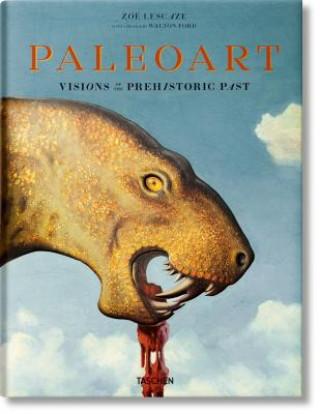 Carte Paleoart. Visions of the Prehistoric Past Zoë Lescaze