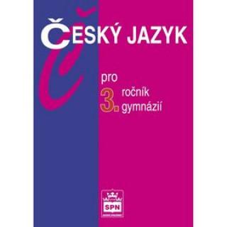 Český jazyk pro 3.ročník gymnázií