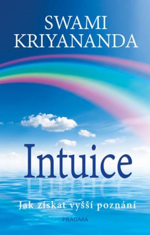 Kniha Intuice Swami Kriyananda
