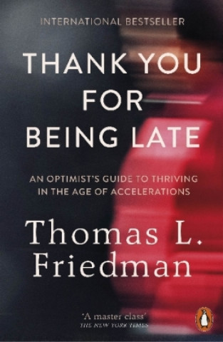 Carte Thank You for Being Late Thomas L. Friedman