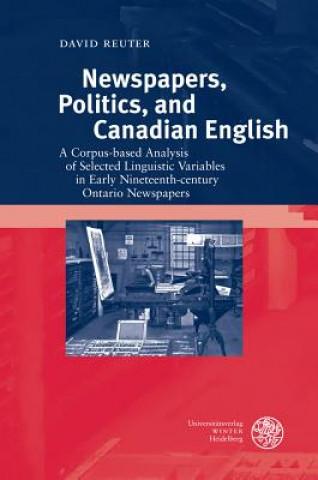 Carte Newspapers, Politics, and Canadian English David Reuter