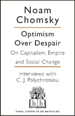 Carte Optimism Over Despair Noam Chomsky