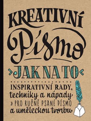 Kniha Kreativní písmo Gabri Joy Kirkendallová