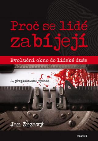 Proč se lidé zabíjejí? 2. vydání