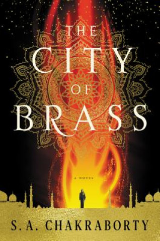 Carte The City of Brass S. A. Chakraborty