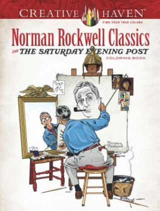 Carte Creative Haven Norman Rockwell's Saturday Evening Post Classics Coloring Book Norman Rockwell