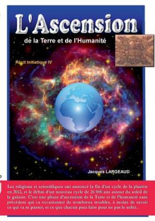 Kniha L'Ascension Jacques Largeaud