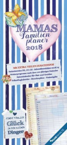 Mamas Familienplaner 2018 - Familientermine / Familientimer (21 x 45) - mit Ferienterminen - 5 Spalten - Wandplaner