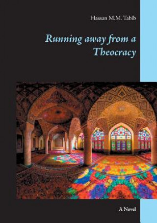 Carte Running away from a Theocracy Hassan M. M. Tabib