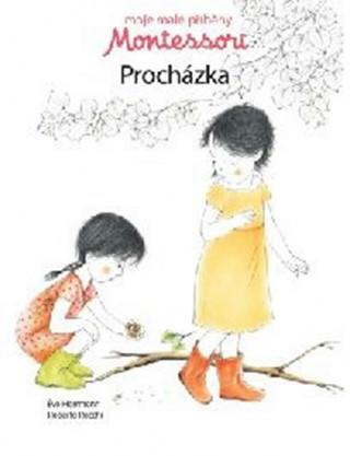 Moje malé příběhy Montessori - Procházka