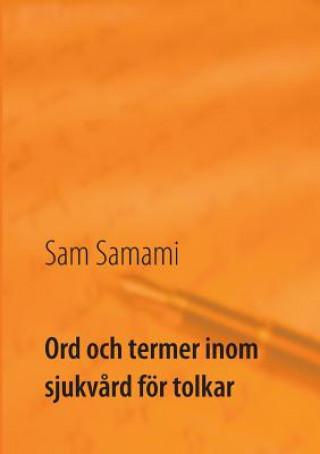 Carte Ord och termer inom sjukvard foer tolkar SAM SAMAMI