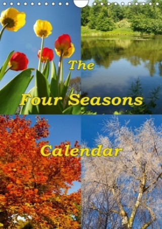 The Four Seasons Calendar (Wall Calendar 2018 DIN A4 Portrait)