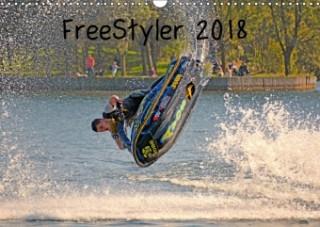 FreeStyler/ 2018 (Wall Calendar 2018 DIN A3 Landscape)
