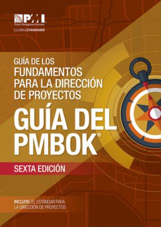 Könyv Guaa de los Fundamentos Para la Direccian de Proyectos (guaa del PMBOK) Project Ma Project Management Institute