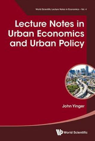 Lecture Notes In Urban Economics And Urban Policy