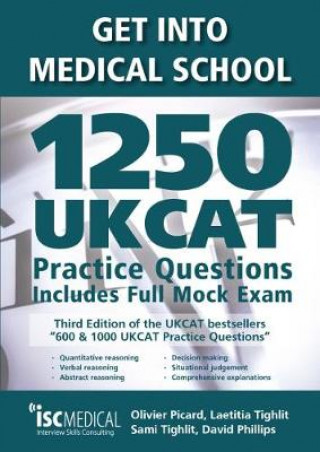 Könyv Get into Medical School - 1250 UKCAT Practice Questions. Includes Full Mock Exam Olivier Picard