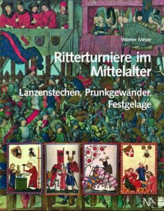 Carte Ritterturniere im Mittelalter Werner Meyer