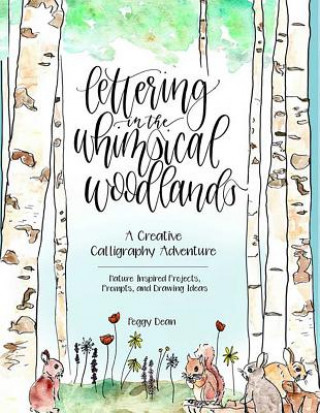 Lettering in the Whimsical Woodlands