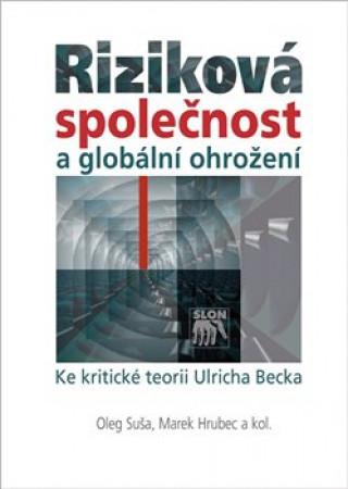 Riziková společnost a globální ohrožení