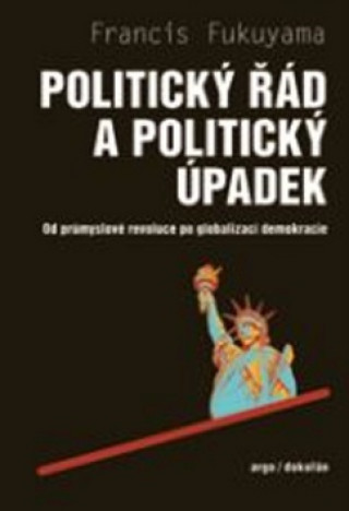 Politický řád a politický úpadek