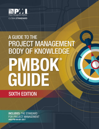 Könyv guide to the Project Management Body of Knowledge (PMBOK guide) Project Management Institute