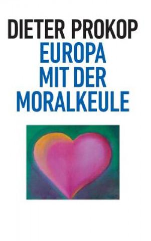 Europa mit der Moralkeule