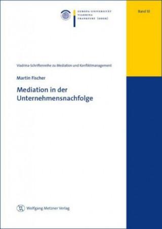 Mediation in der Unternehmensnachfolge