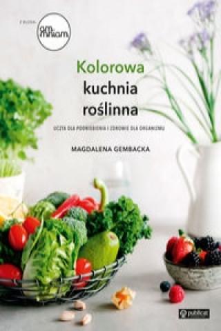 Kolorowa kuchnia roślinna