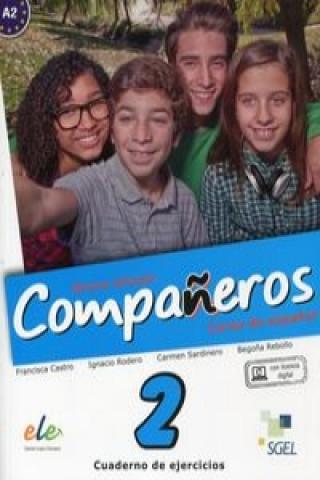 Carte Companeros 2 Ćwiczenia + klucz dostępu Francisca Castro