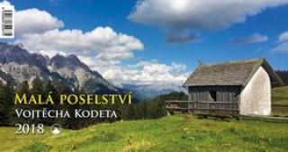 Malá poselství Vojtěch Kodeta - stolní kalendář 2018
