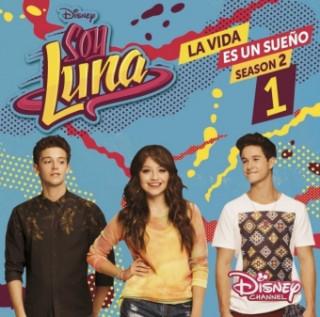 Soy Luna: La vida es un sueno. Staffel.2.1, 1 Audio-CD