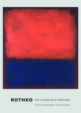 Rothko. Die Color Field Paintings