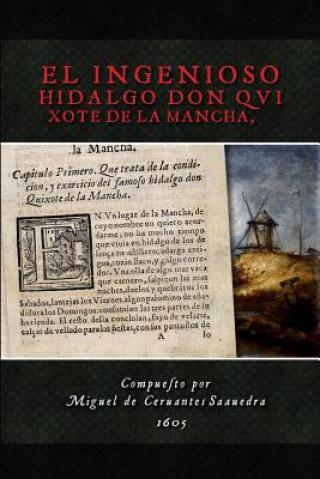 Carte El Ingenioso Hidalgo Don Quixote de la Mancha Miguel de Cervantes Saavedra