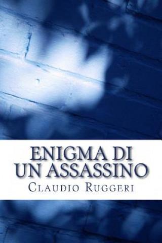 Kniha Enigma Di Un Assassino MR Claudio Ruggeri