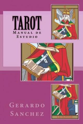 Carte Tarot: Manual de Estudio Gerardo Sanchez